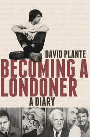 BECOMING A LONDONER by David Plante