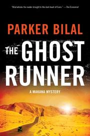 THE GHOST RUNNER by Parker Bilal