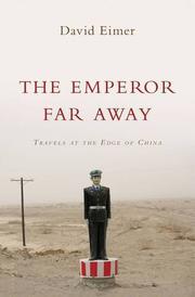 THE EMPEROR FAR AWAY by David Eimer