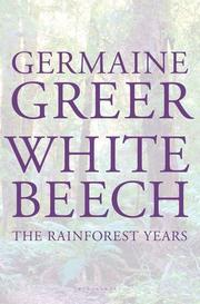 WHITE BEECH by Germaine Greer