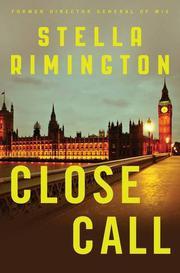 CLOSE CALL by Stella Rimington