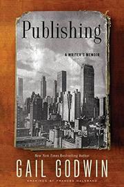 PUBLISHING by Gail Godwin