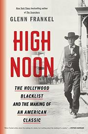 HIGH NOON by Glenn Frankel