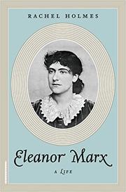 ELEANOR MARX by Rachel Holmes