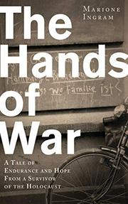 THE HANDS OF WAR by Marione Ingram
