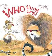 WHO FLUNG DUNG? by Ben Redlich
