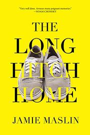 THE LONG HITCH HOME by Jamie Maslin