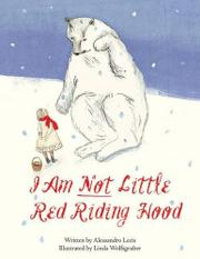 I AM NOT LITTLE RED RIDING HOOD by Alessandro Lecis