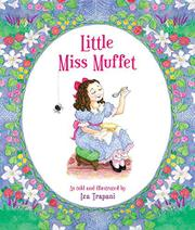 LITTLE MISS MUFFET by Iza Trapani