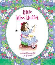LITTLE MISS MUFFET by Iza Trapani