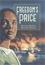 FREEDOM'S PRICE by Michaela MacColl