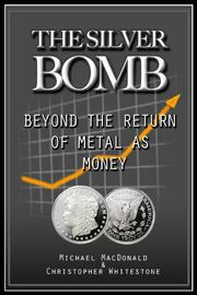 THE SILVER BOMB by Michael  MacDonald