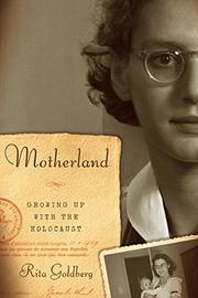 MOTHERLAND by Rita Goldberg