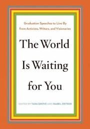 THE WORLD IS WAITING FOR YOU by Tara Grove