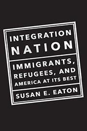 INTEGRATION NATION by Susan E. Eaton