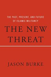 THE NEW THREAT by Jason Burke