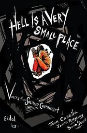 HELL IS A VERY SMALL PLACE by Jean  Casella