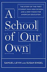 A SCHOOL OF OUR OWN by Samuel Levin