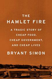 THE HAMLET FIRE by Bryant  Simon