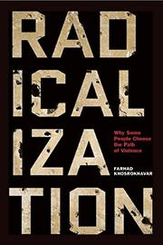 RADICALIZATION by Farhad Khosrokhavar