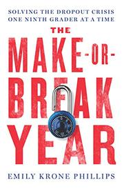 THE MAKE-OR-BREAK YEAR by Emily Krone Phillips