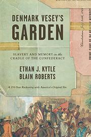 DENMARK VESEY'S GARDEN by Ethan Kytle