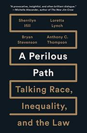 A PERILOUS PATH by Sherrilyn A. Ifill
