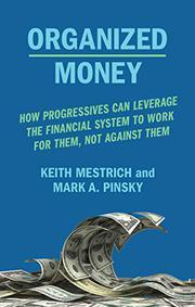 ORGANIZED MONEY by Keith Mestrich