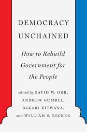 DEMOCRACY UNCHAINED by David W. Orr