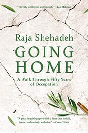 GOING HOME by Raja Shehadeh