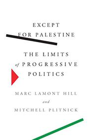 EXCEPT FOR PALESTINE by Marc Lamont Hill