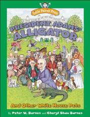 PRESIDENT ADAMS' ALLIGATOR by Peter W. Barnes