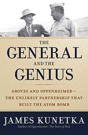 THE GENERAL AND THE GENIUS by James W. Kunetka