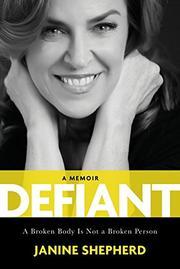 DEFIANT by Janine Shepherd