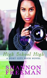 HIGH SCHOOL HIGH by Shannon Freeman