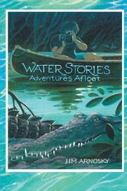 WATER STORIES by Jim Aronsky