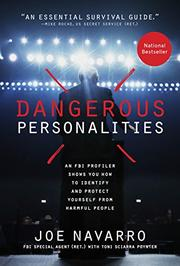 DANGEROUS PERSONALITIES by Joe Navarro