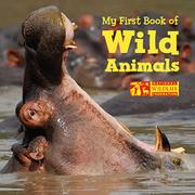 MY FIRST BOOK OF WILD ANIMALS by National Wildlife Federation