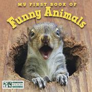 MY FIRST BOOK OF FUNNY ANIMALS by National Wildlife Federation