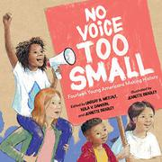 NO VOICE TOO SMALL by Lindsay H. Metcalf