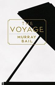THE VOYAGE by Murray Bail