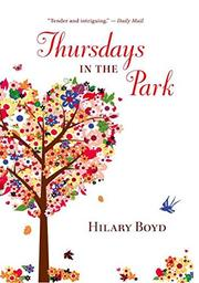 THURSDAYS IN THE PARK by Hilary Boyd