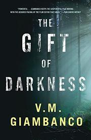 THE GIFT OF DARKNESS by Valentina Giambanco