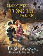 MADDY WEST AND THE TONGUE TAKER by Brian Falkner