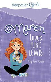 MAREN LOVES LUKE LEWIS by Jen Jones