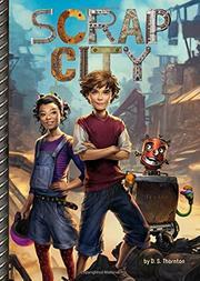SCRAP CITY by D.S. Thornton