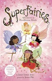 SUPERFAIRIES by Janey Louise Jones