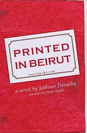 PRINTED IN BEIRUT by Jabbour Douaihy