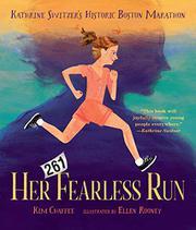 HER FEARLESS RUN by Kim Chaffee