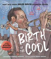 BIRTH OF THE COOL by Kathleen Cornell Berman